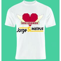 Camiseta Jorge E Mateus Vou Voando