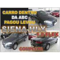 Siena Hlx 1.8 Flex Ano 2008 - Financio Sem Burocracia Alguma