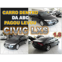 Civic Lxs 1.8 Manual Ano 2007 - Financio Sem Burocracia