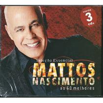 Cd Mattos Nascimento - As 60 Melhores - Vol 1 | 3 Cds
