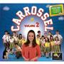 Cd Carrossel Volume 2 - Novo Lacrado