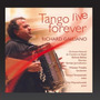 Richard Galliano Cd Tango Live Forever Import Novo Lacrado