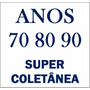 Anos 70 80 90 Internacional - Coletânea 1100 ## Pendrive ##