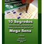 Como Ganhar Na Mega-sena Loteria Dicas Secretas