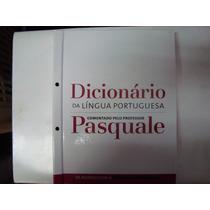 Livro - Dicionário Da Língua Portuguesa - Pasquale - 10 Vol.