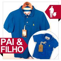 Camisa Polo Azul Pai E Filho Iguais, Temos Outras 40 Cores