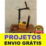 Projeto Máquina Ponto De Solda Passo A Passo + Brinde