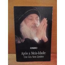 Livro Osho Após A Meia-noite Um Céu Sem Limites