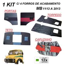 Kit 4 Forros Caminhão Mb 1113 A 2013 Porta Teto Capo Torped
