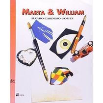 Livro Marta & William Álvaro Cardoso Gomes