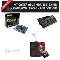 Kit Gamer Fx-6300, Asus M5a78l-m Lx/br, 8gb Ddr3 1600mhz