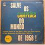 Copa Do Mundo Lp Nac Usado Salve Os Campeões Do Mundo 1958
