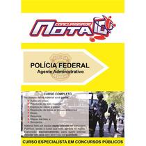 Concurso Polícia Federal - Apostila + Vídeo-aulas