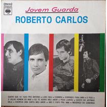 Lp Vinil - Roberto Carlos - Jovem Guarda Ano 1974 Capa Dura.