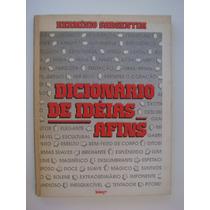 Dicionário De Idéias Afins - Hermínio Sargentim