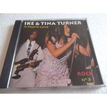 Cd A Fool In Love - Ike & Tina Turner