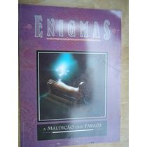 Livro - Enigmas - A Maldição Dos Faraós