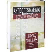 Antigo Testamento Interlinear Hebraico Português Vol 1 E 2