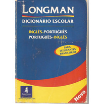 Dicionário Escolar Longman Inglês - Português