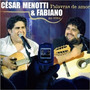 Cd César Menotti & Fabiano - Palavras De Amor - Ao Vivo