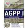 Apostila Agpp I - Gestão Administrativa Sp + Brindes 2016