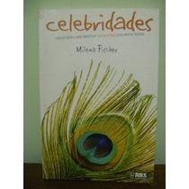 Livro Celebridades Manual Básico Pessoa Famosa Milena Fische