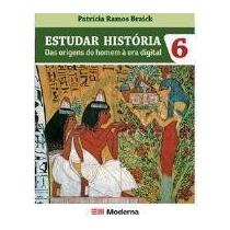 Estudar História Das Origens Do Homem À Era Digital - 6ºsa