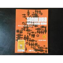 Sociologia Para O Ensino Médio Nelson Dacio Tomazi Vol Único