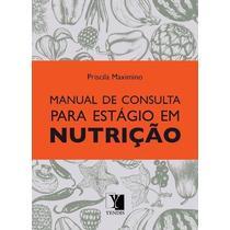 Manual De Consulta Para Estagio Em Nutriçao