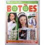 Revista: Arte Fácil Botões Nº 1 - Chinelos - Tiaras - Bolsas