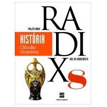 Projeto Radix História - 8º Ano - 3ª Ed. 2013 Sa