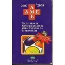 Ame Dicionário De Administração De Medicamentos Na Enferm...