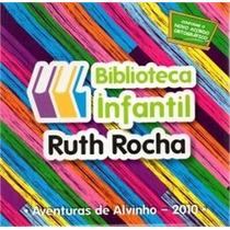 Livro - Biblioteca Infantil Ruth Rocha Aventuras De Alvinho
