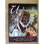 Livro - Umbanda E Seus Orixás Volume Ii - J.fagundes