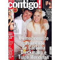 Contigo 1651: Carolina Dieckmann / Eliane Giardini / Buarque