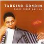 Cd Targino Gondim - Dance Forró Mais Eu - Novo***