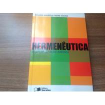 Livro Hermenêutica E Interpretação Jurídica -pronta Entrega