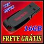Pen Drive Sandisk 16gb Cruzer Blade - Original +frete Grátis