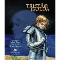 Livro Tristão E Isolda Adaptação De Helena Gomes Ilustração