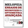 Melopeia Ensaios De Neurovisão Para Uma Optometria Avança