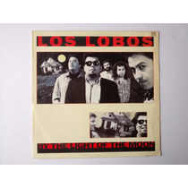 Lp Los Lobos - By The Light Of The Moon - Encarte - 1987