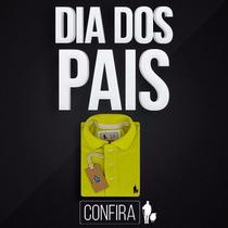 Lindo Presente Para O Dia Dos Pais Camisa Polo Original S&f