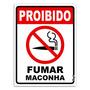 Placa - Proibido Fumar Maconha