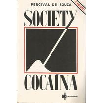 Society Cocaína Percival De Souza