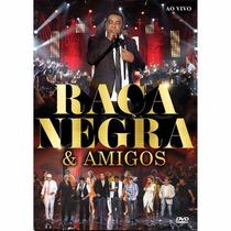 Dvd Raça Negra E Amigos Original + Frete Grátis