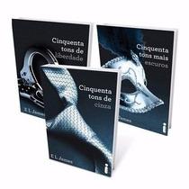 Kit Livros Trilogia 50 Cinquenta Tons De Cinza Pdf