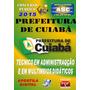 Apostila Prefeitura Cuiaba Mt Tec Administracao Escolar 2015