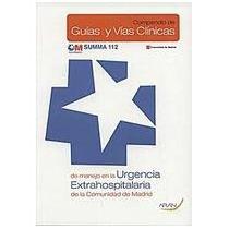 Compendio Guias Vias Clinicas Urgencia Extra De Summa 112 11