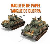 Maquete De Papel 3d Tanque De Guerra - Imprima, Corte E Cole