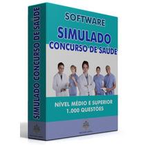 Provas Anteriores Concursos Saude + Simulado (download)